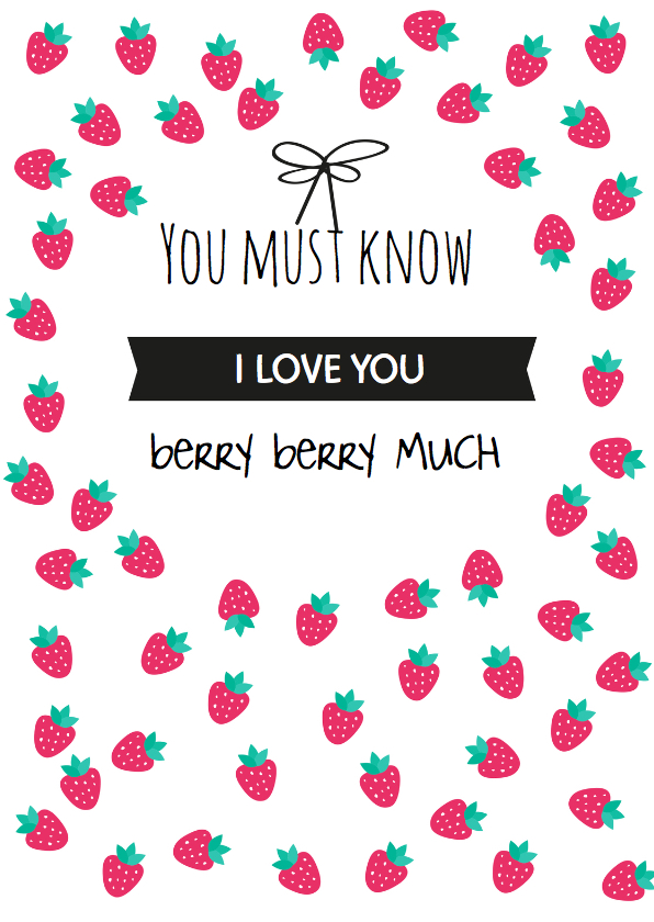 Valentijnskaarten - Aardbei, Love you berry much