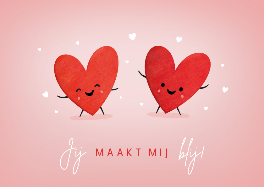 Valentijnskaarten - Grappige valentijnskaart met 2 hartjes - jij maakt me blij!
