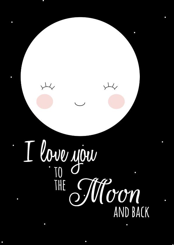 Valentijnskaarten - Liefdeskaart To the Moon