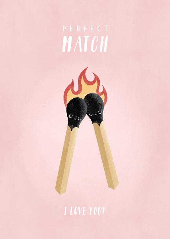 Valentijnskaarten - Lieve valentijnskaart illustratie lucifers 'Perfect Match'