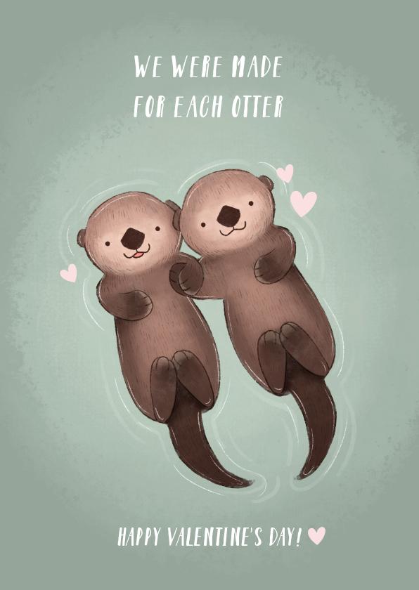 Valentijnskaarten - Lieve valentijnskaart illustratie otters en grappige tekst