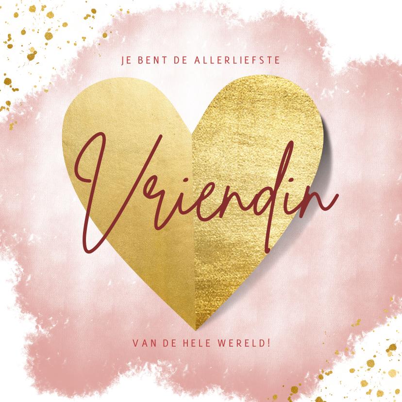 Valentijnskaarten - Lieve valentijnskaart voor liefste vriendin met gouden hart