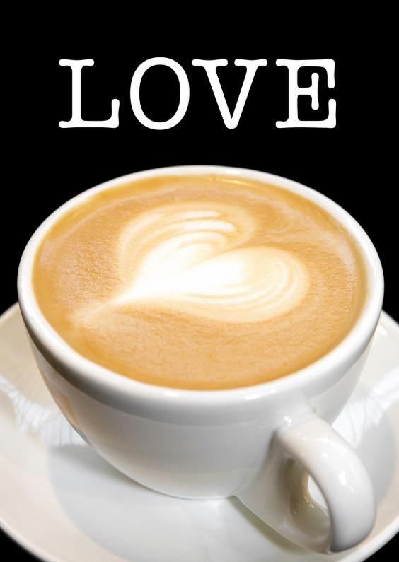 Valentijnskaarten - LOVE  - koffie - Cappuccino - OT