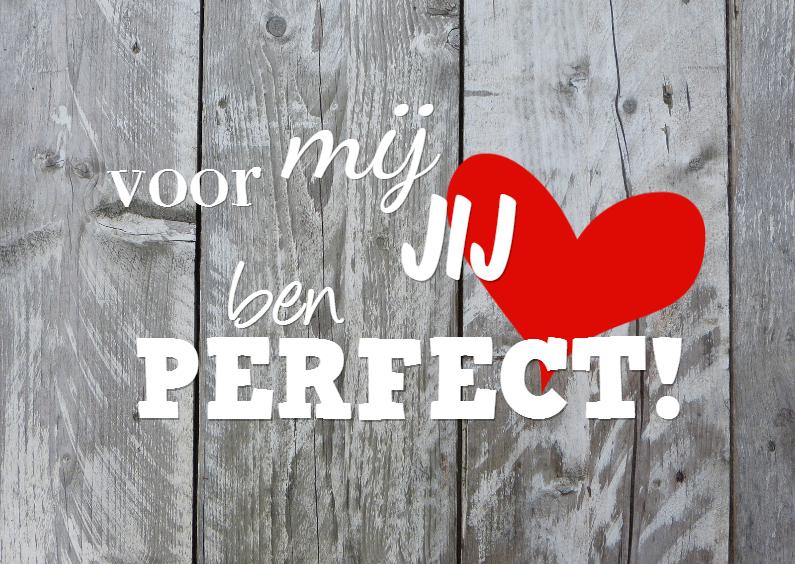 Valentijnskaarten - Perfect