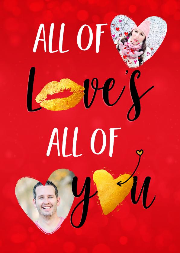 Valentijnskaarten - Valentijn all of me loves you