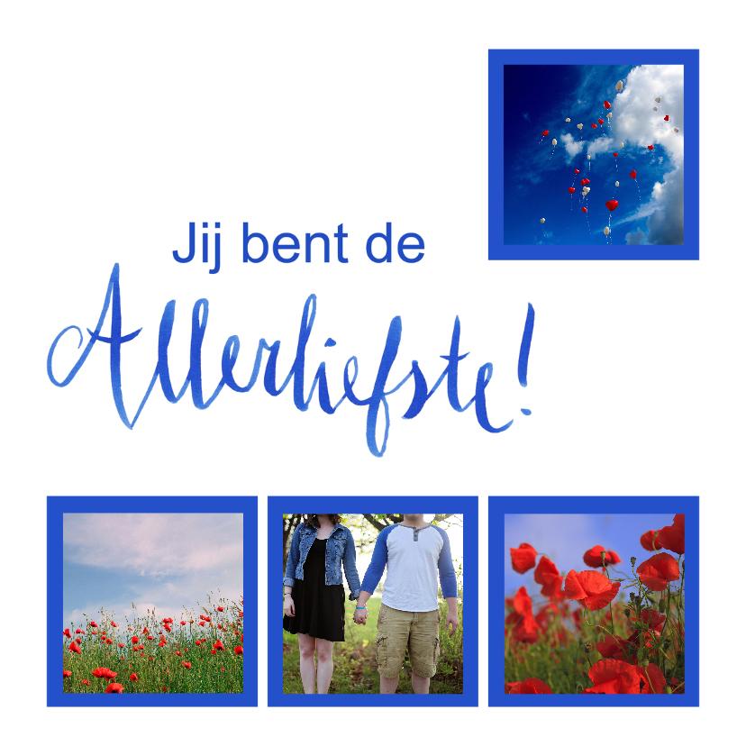 Valentijnskaarten - Valentijnskaart blauw jij bent de allerliefste fotocollage