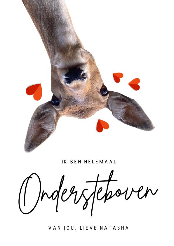 Valentijnskaarten - Valentijnskaart hert - helemaal ondersteboven van jou!