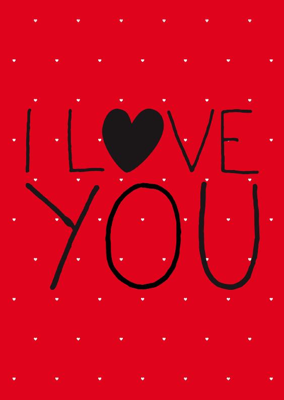Valentijnskaarten - Valentijnskaart I love you red
