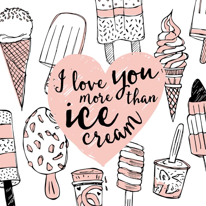 Valentijnskaarten - Valentijnskaart ijsjes