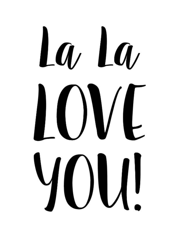 Valentijnskaarten - Valentijnskaart La La Love You