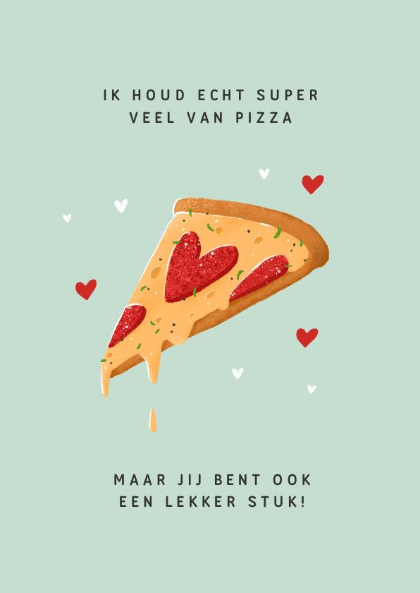 Valentijnskaarten - Valentijnskaart pizza lekker stuk lekkerding hartjes humor