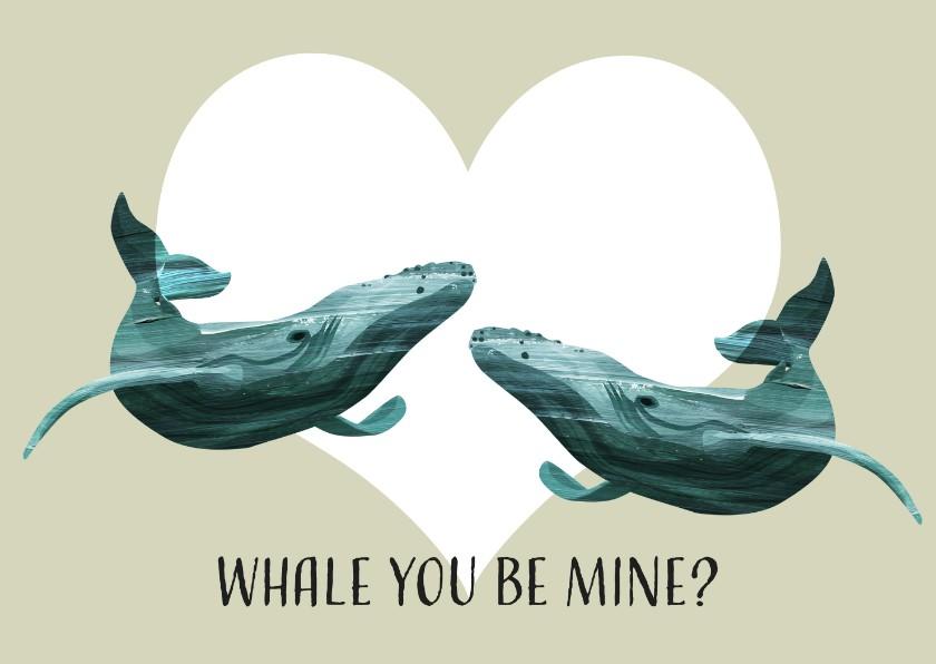 """Valentijnskaarten - Valentijnskaart """"Whale you be mine?"""""""
