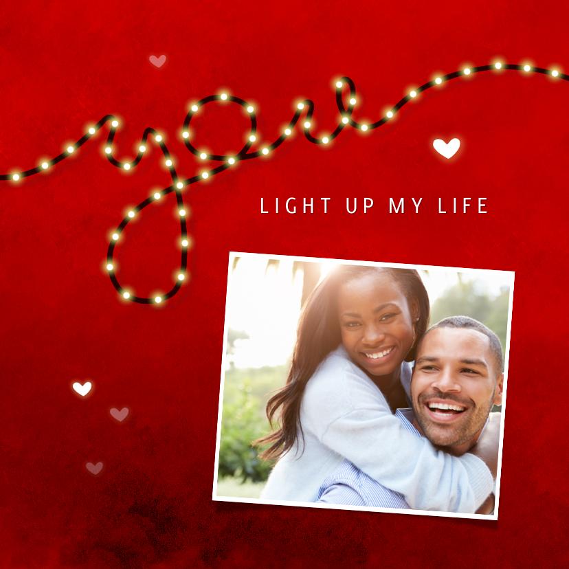 Valentijnskaarten - Valentijnskaart you light up my life