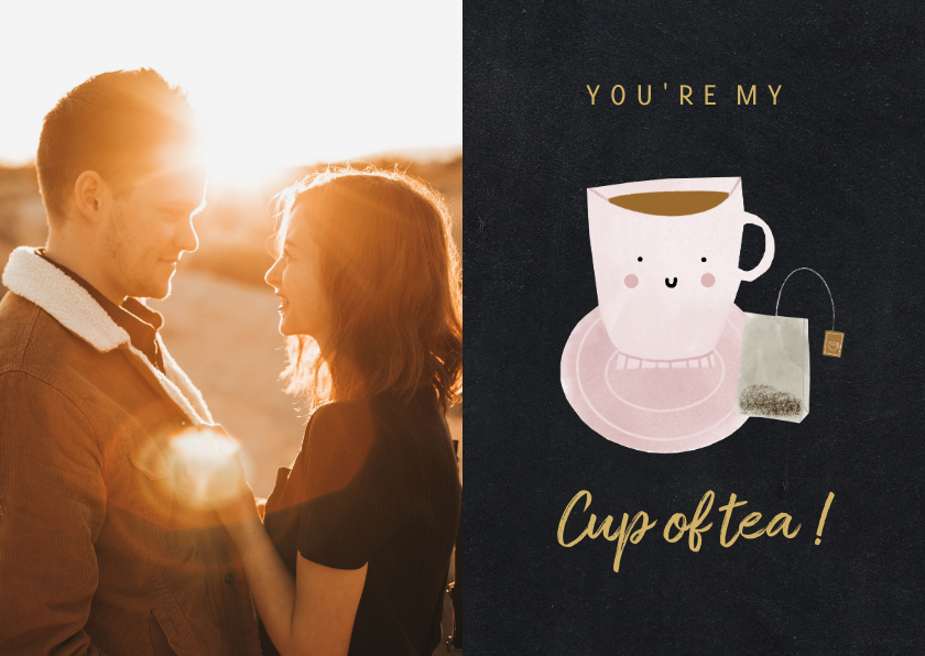 Valentijnskaarten - Valentijnskaart you're my cup of tea met foto