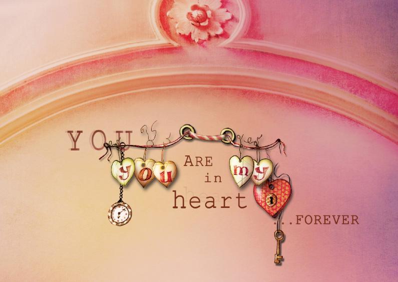 Valentijnskaarten - You are in my heart forever