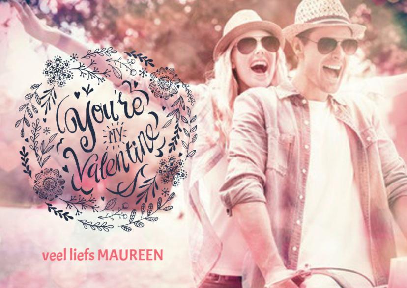 Valentijnskaarten - You're my Valentine fotokaart