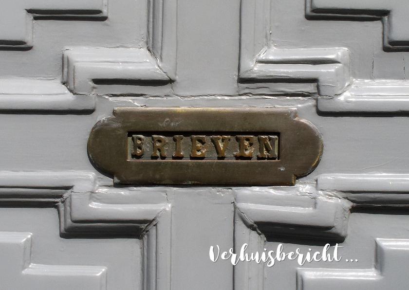 Verhuiskaarten - Verhuiskaart oude brievenbus grijze deur