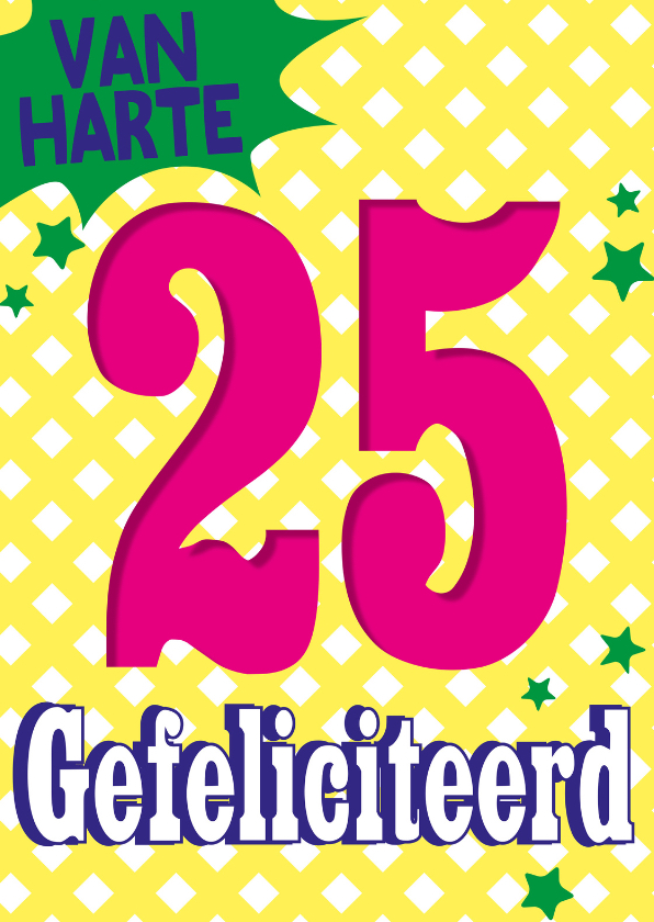 Verjaardagskaarten - 25 jaar gefeliciteerd -BF