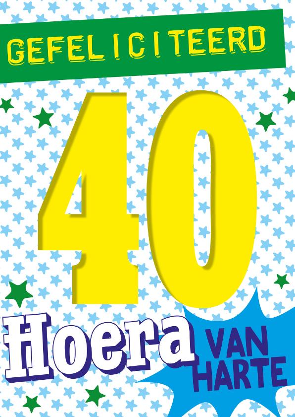 proficiat 40 jaar 40jaar gefeliciteerd hoera  | Kaartje2go proficiat 40 jaar