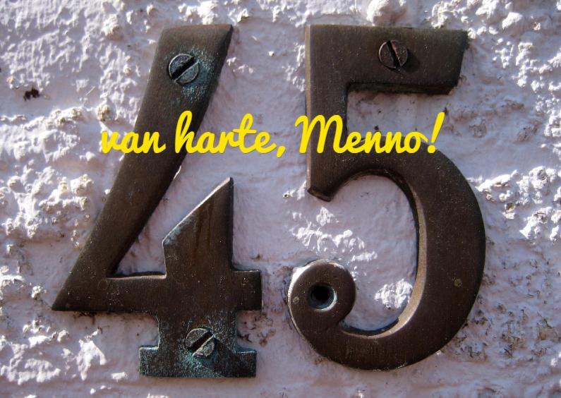Verjaardagskaarten - 45 jaar met een huisnummer