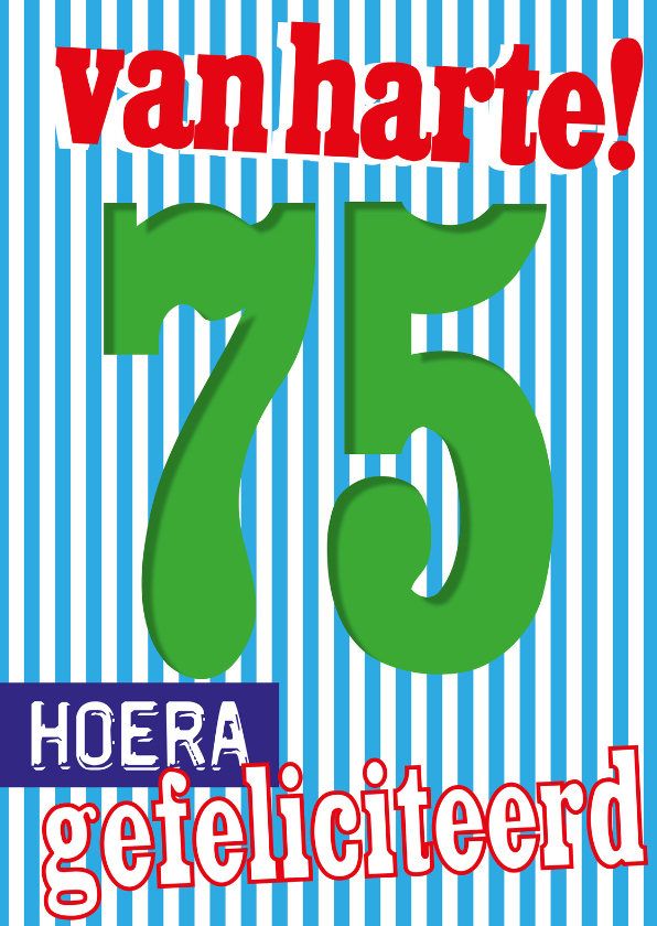 gefeliciteerd 75 jaar 75 jaar gefeliciteerd    Verjaardagskaarten | Kaartje2go gefeliciteerd 75 jaar