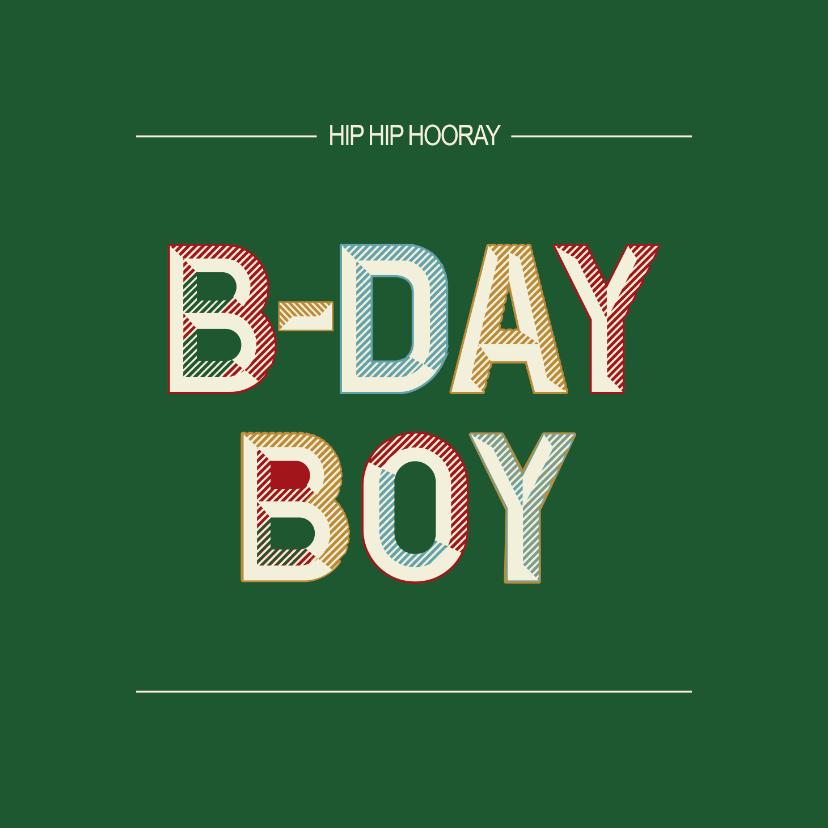 Verjaardagskaarten - B-day Boy - retro - verjaardagskaart