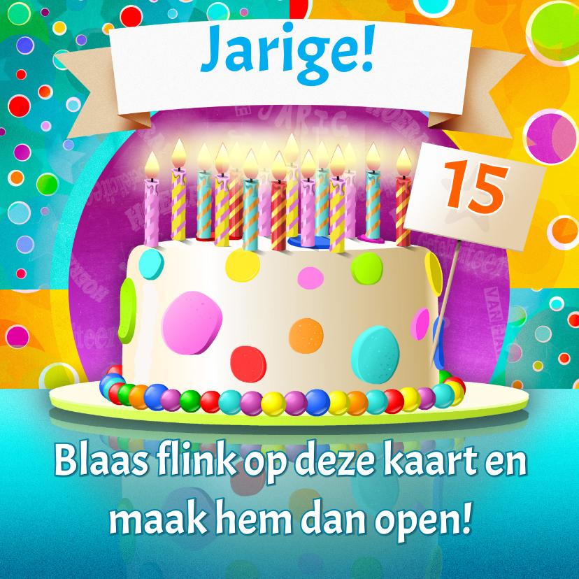 Verjaardagskaarten - Blaas de kaart uit 10 t/m 15 jr