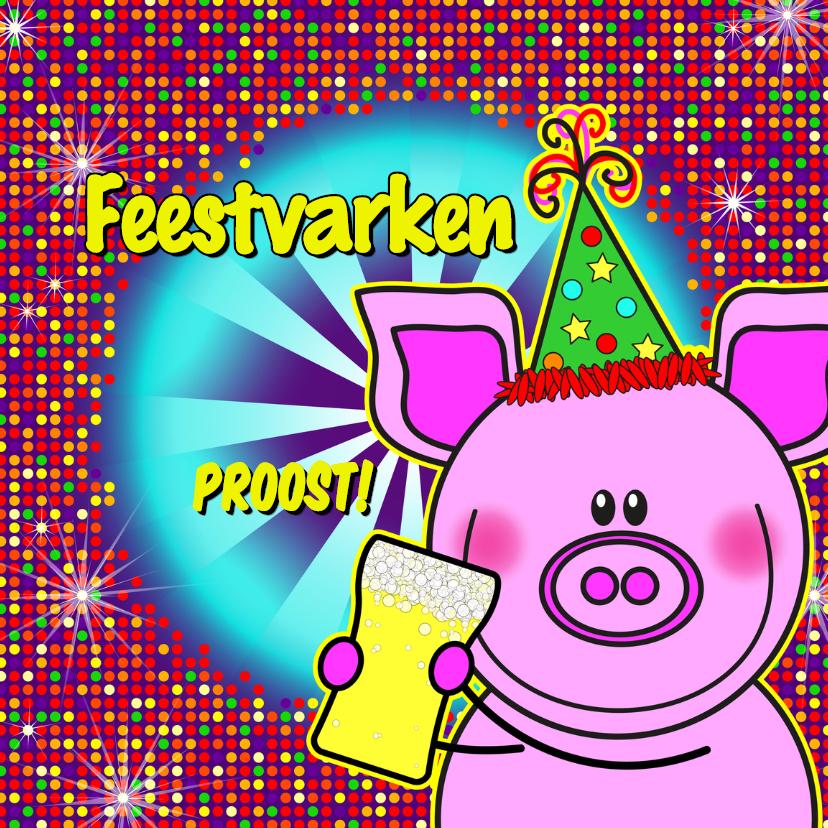 Verjaardagskaarten - FEESTvarken PROOST disco biertje