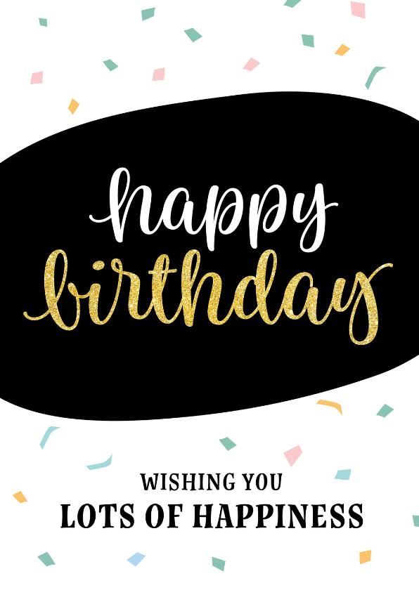 Verjaardagskaarten - Felicitatie - confetti happy birthday