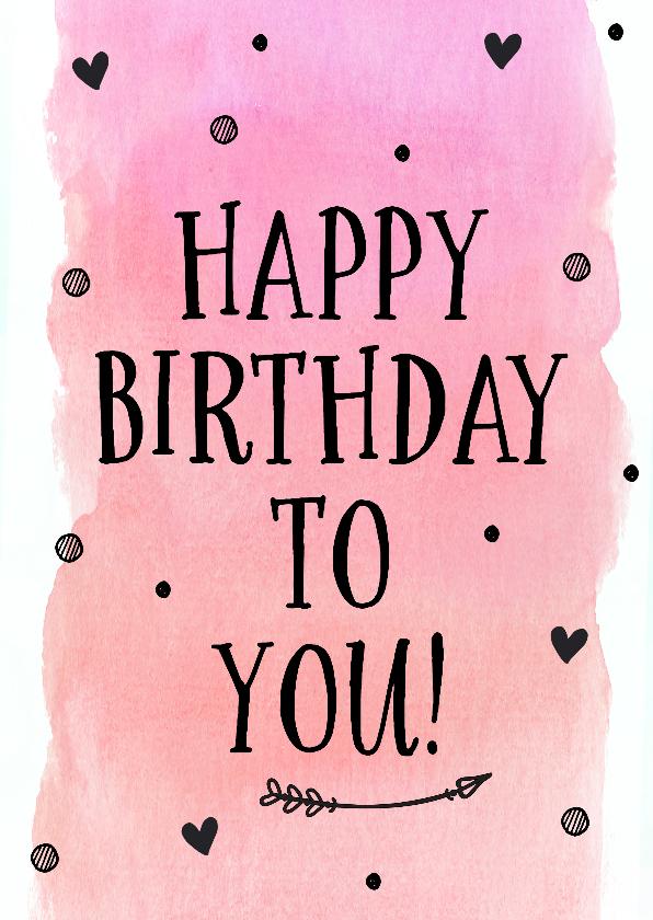 Verjaardagskaarten - Felicitatie - happy birthday to you (roze)