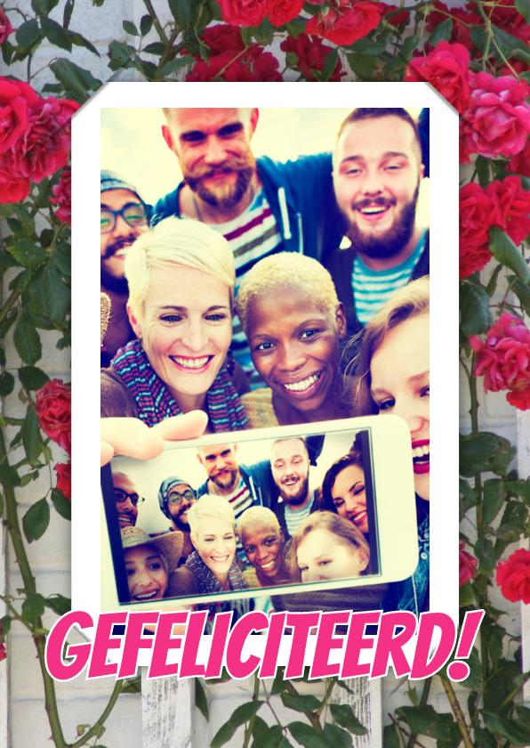 Verjaardagskaarten - Felicitatie selfie rozen RB