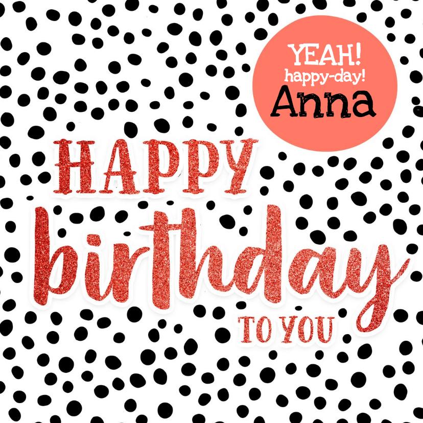 Verjaardagskaarten - Felicitatie - stippen met naam happy birthday