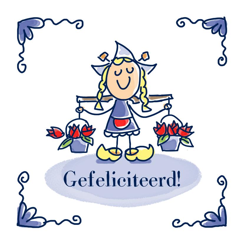Verjaardagskaarten - Felicitatiekaart hollands tegeltje met twee emmertjes tulpen