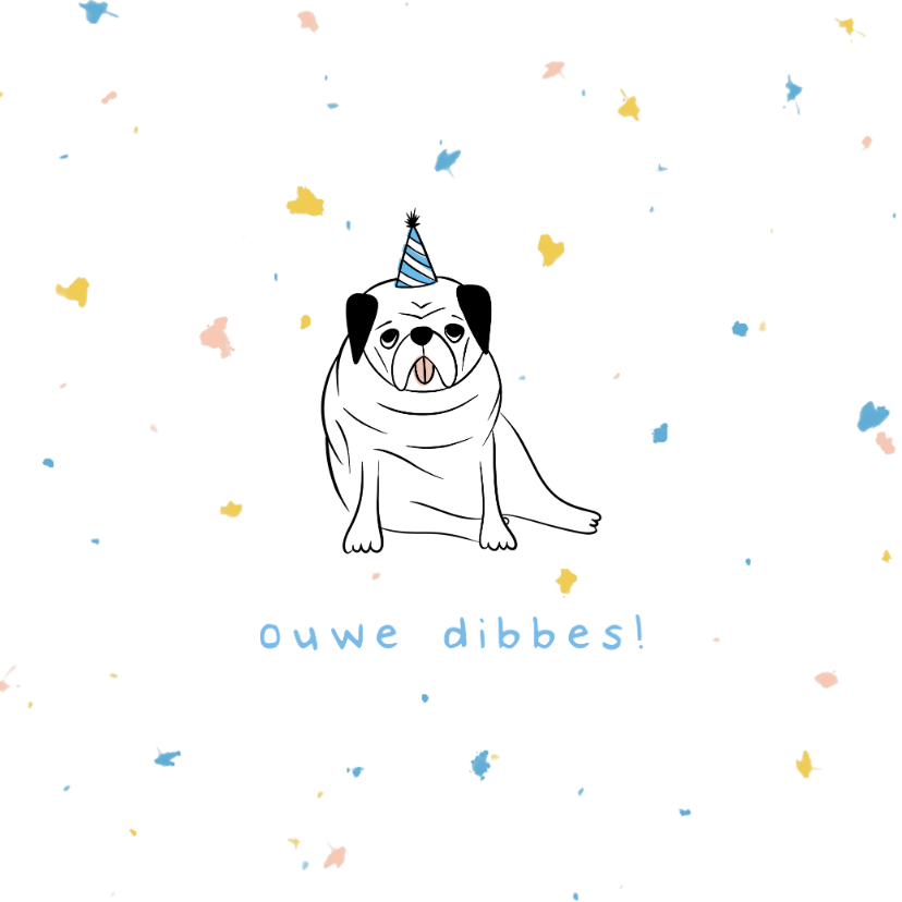Verjaardagskaarten - Felicitatiekaart humor ouwe dibbes met confetti