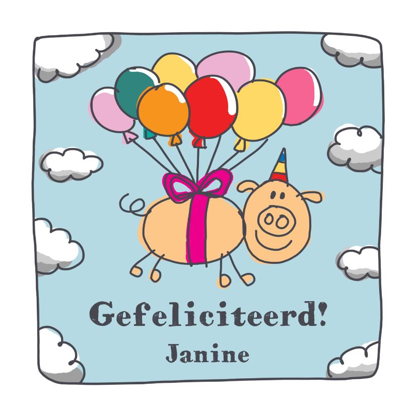 Verjaardagskaarten - Felicitatiekaart met varken in de lucht met ballonnen