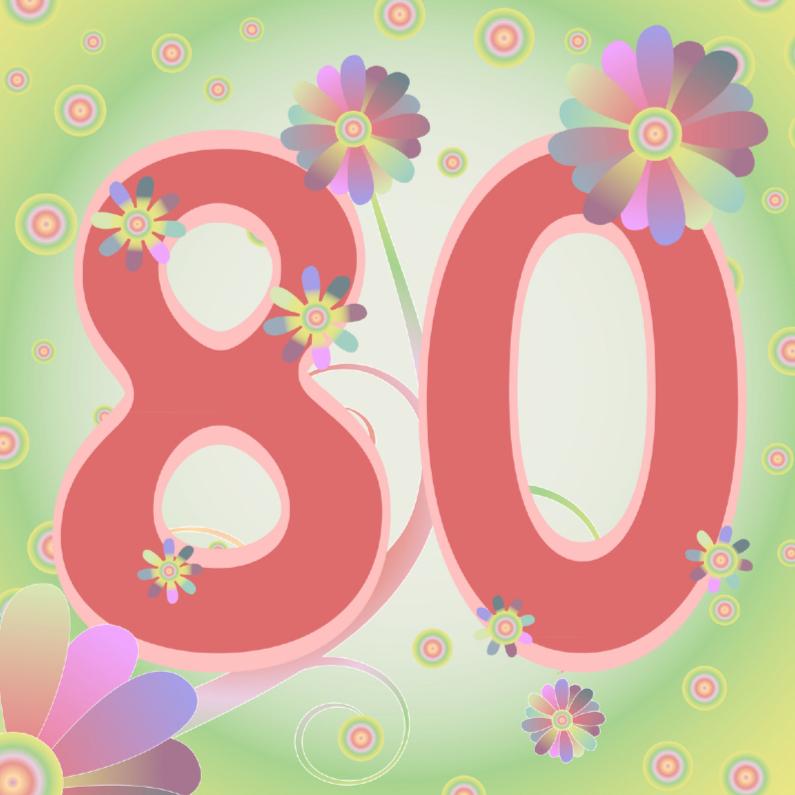 Vaak flowerpower-80jaar - Verjaardagskaarten | Kaartje2go #RZ53