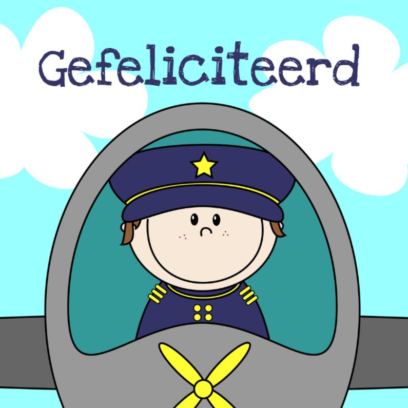Verjaardagskaarten - Gefeliciteerd piloot
