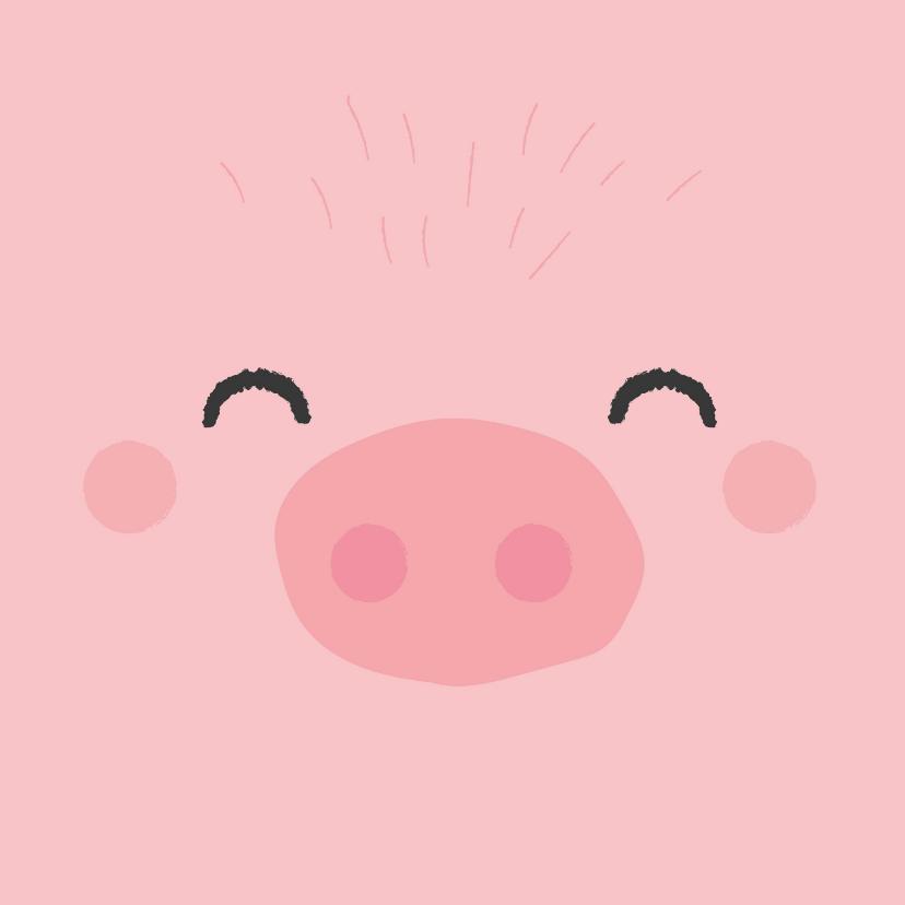 Verjaardagskaarten - Grappig felicitatiekaartje met het gezicht van een varken