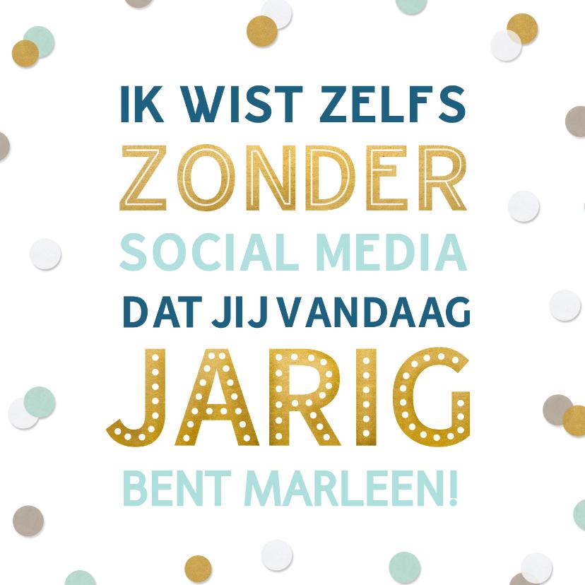 Verjaardagskaarten - Grappige felicitatiekaart Social Media verjaardag confetti