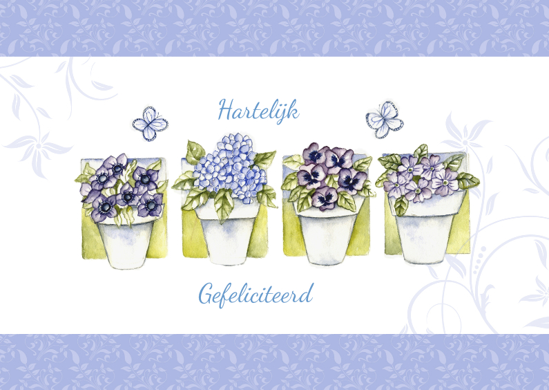 Verjaardagskaarten - Hartelijk Gefeliciteerd met bloempotjes