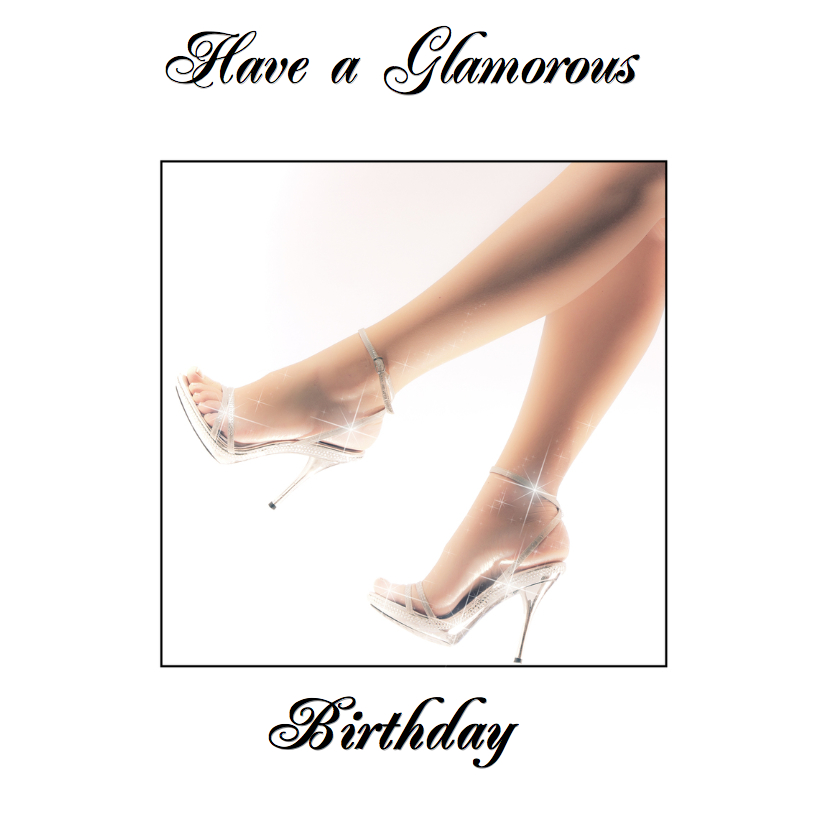 Verjaardagskaarten - Have a glamorous birthday