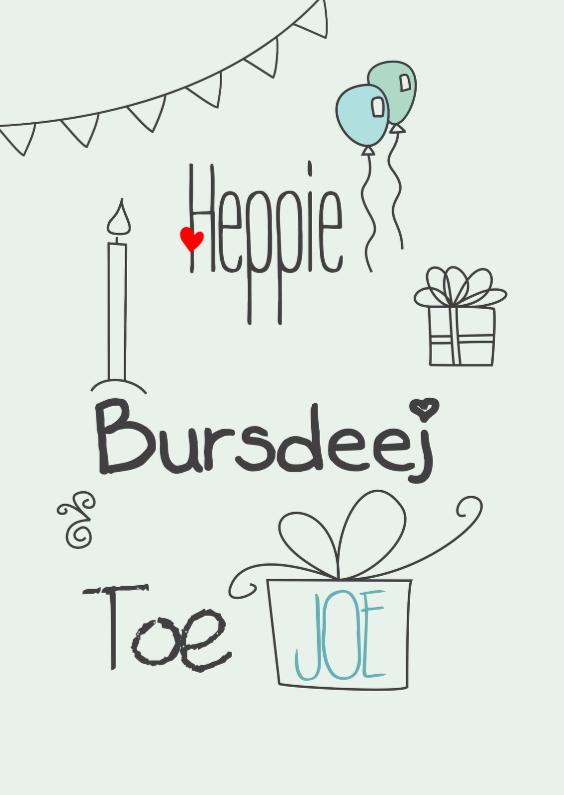 Verjaardagskaarten - Heppie Bursdeej Toe Joe