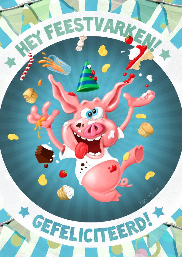 Verjaardagskaarten - Hey feestvarken, geestige verjaardagskaart