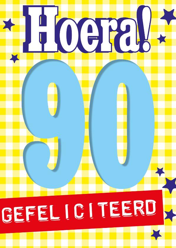 Verjaardagskaarten - Hoera 90 jaar gefeliciteerd-BF