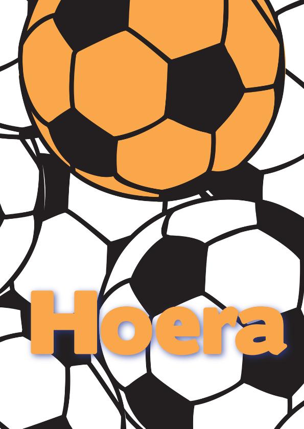 Verjaardagskaarten - Hoera oranje voetbal