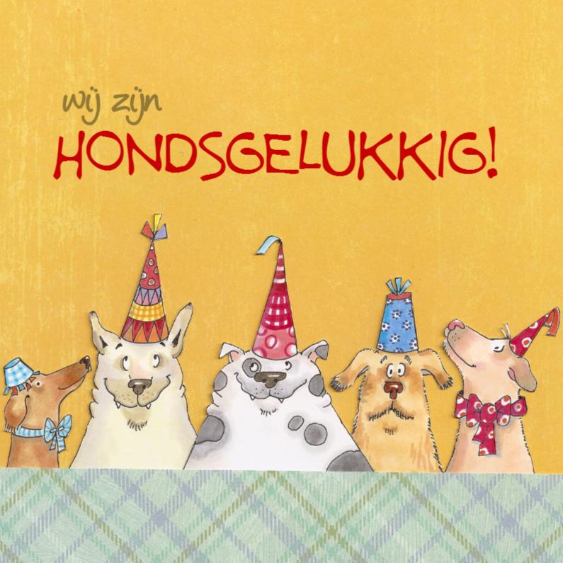 Verjaardagskaarten - Hondsgelukkig