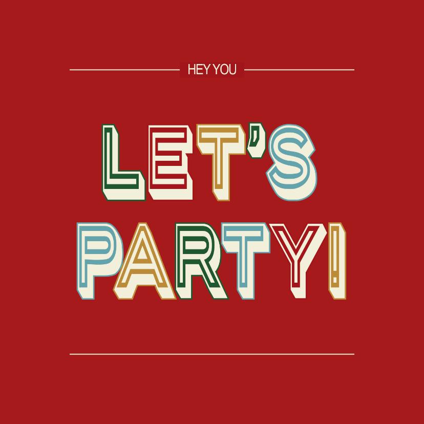 Verjaardagskaarten - Let's party - retro - verjaardagskaart