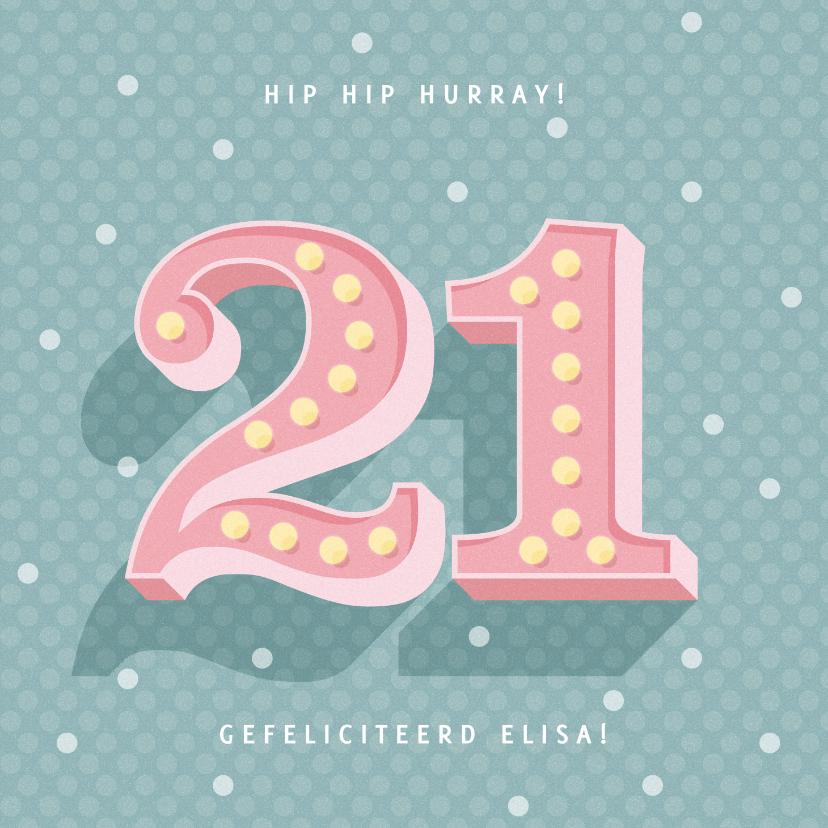 Verjaardagskaarten - Leuke verjaardagskaart met lichtbak cijfers '21' en stipjes