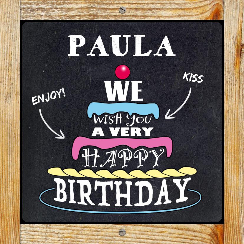 Verjaardagskaarten - Leuke verjaardagskaart  witte teksten op zwart krijtbord
