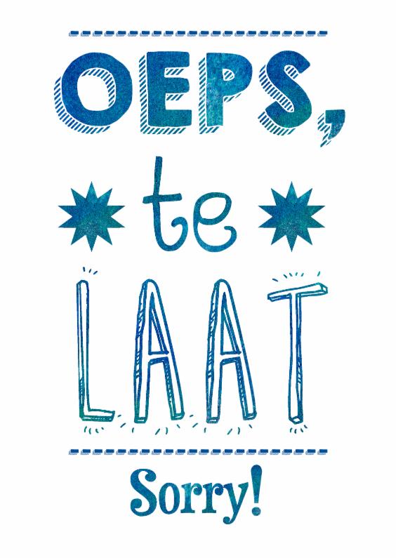 Verjaardagskaarten - Oeps, Te Laat! Sorry!